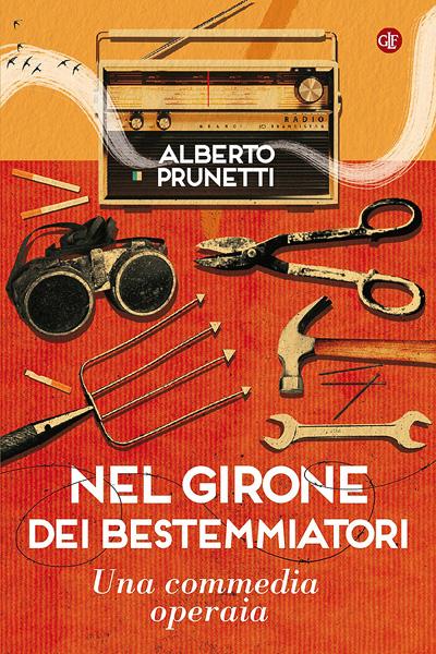 Alberto Prunetti, Nel girone dei bestemmiatori, Laterza, 2020