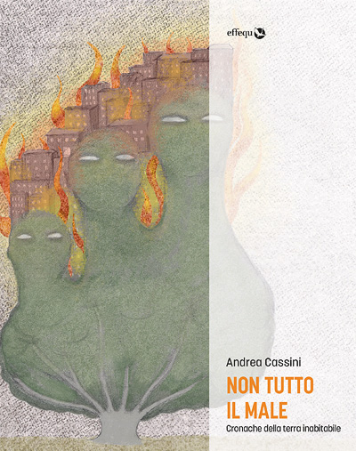 Andrea Cassini, Non tutto il male, copertina