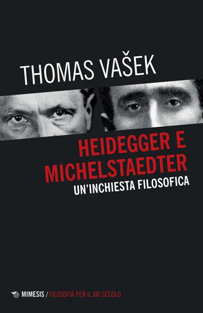 Thomas Vašek, Heidegger e Michelstaedter